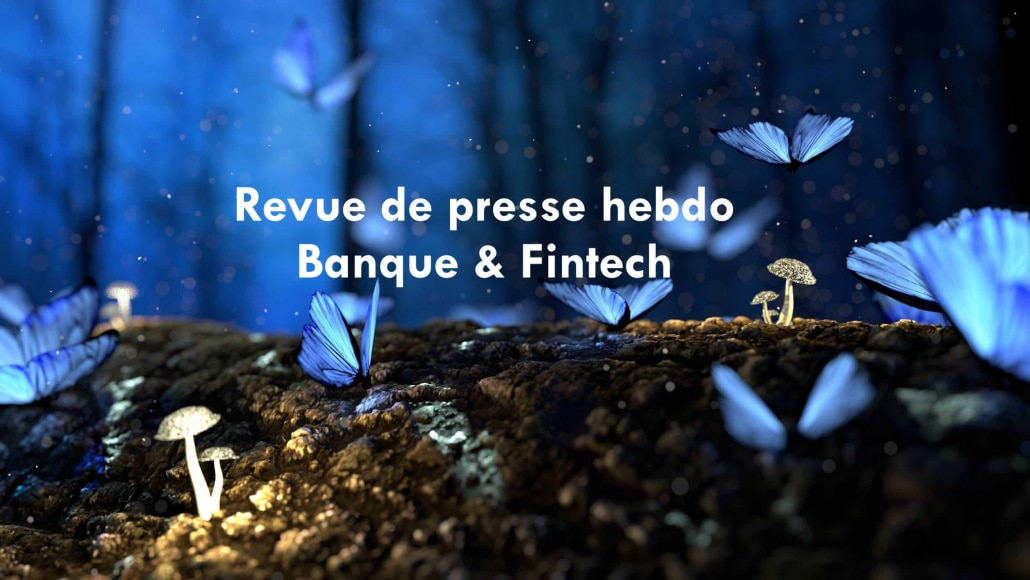 Banque et Finance : FlashFintech du 01 fevrier 2019