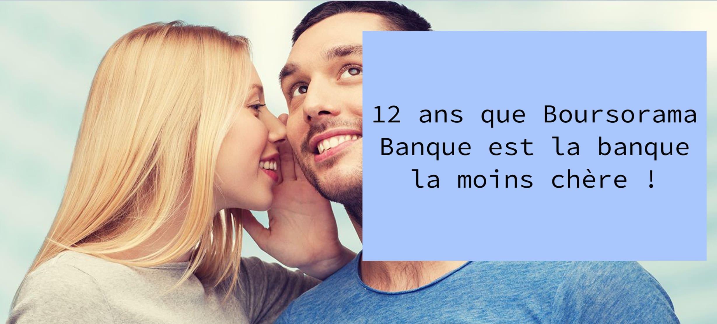 Boursorama Banque La Moins Chere 12 Ans