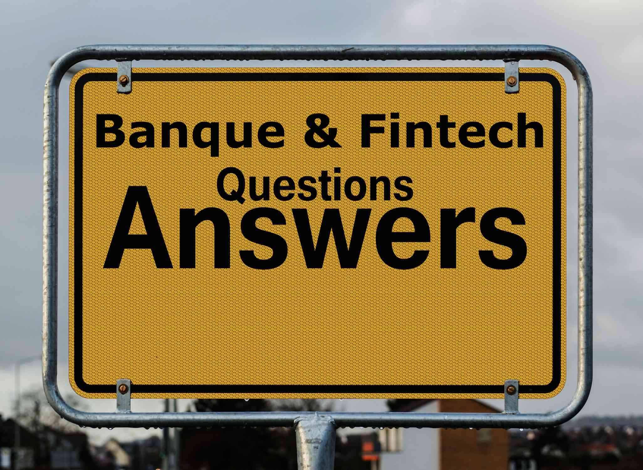Question Banque Fintech