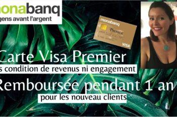 Monabanq rembourse la carte Visa Premier pendant un an